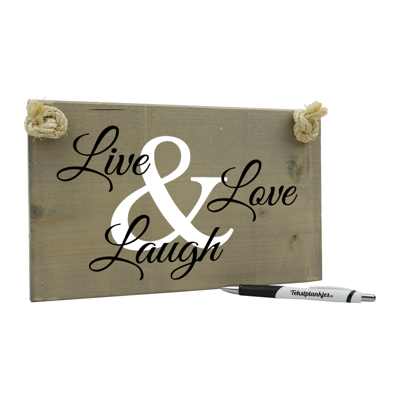 Live love laugh - tekst op hout