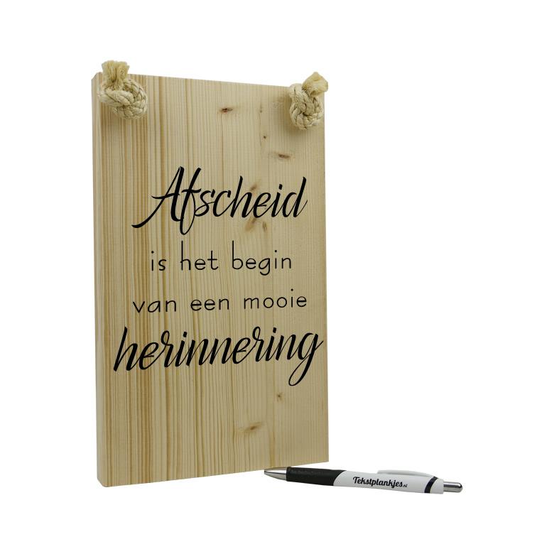 Tekst op hout - afscheid is het begin van een waardevolle herinnering