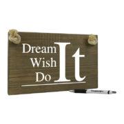 Tekst op hout - dream it wish it do it