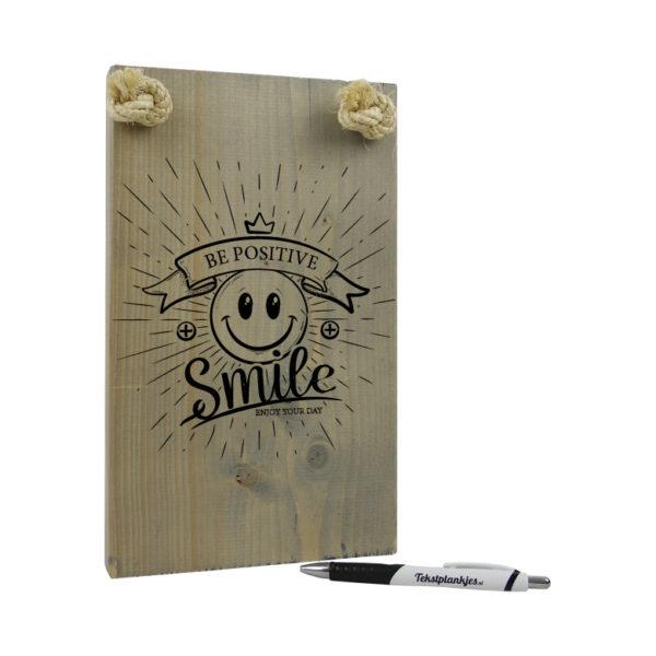 Tekst op hout origineel cadeau cadeau be positive smile enjoy your day - Huis origineel huis ...