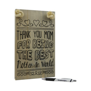 Thank you mom for being the best mother in the world