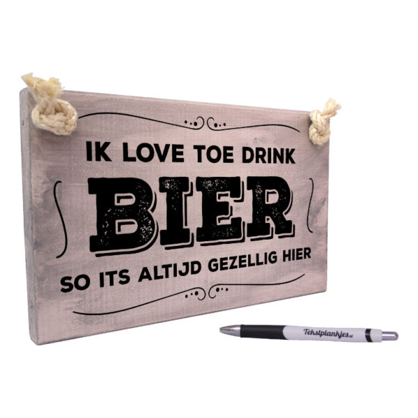 Tekst op hout tekstbord - ik love toe drink bier