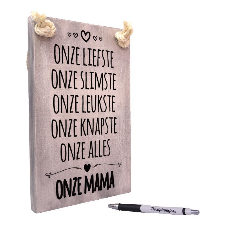tekst op hout tekstbord - onze liefste onze alles onze mama