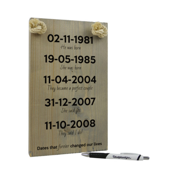 tekst op hout - tekstbord - huwelijkscadeau - cadeau jubileum - dates that forever changed our lives