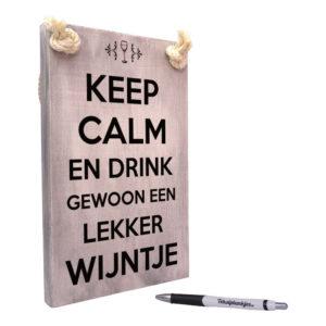 tekst op hout - tekstbord - keep calm en drink gewoon een wijntje