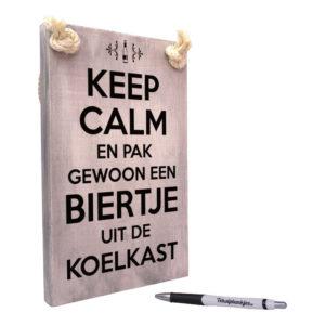 tekst op hout - tekstbord - keep calm en pak gewoon een biertje