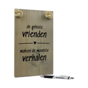 tekst op hout - tekstbord - origineel cadeau vrienden - de gekste vrienden maken de mooiste verhalen