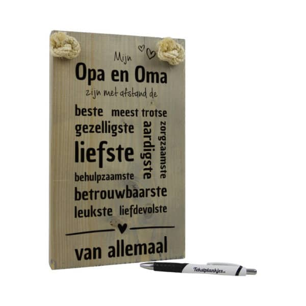 origineel cadeau opa en oma - tekstbord - tekst op hout - mijn opa en oma zijn de beste en liefste van allemaal