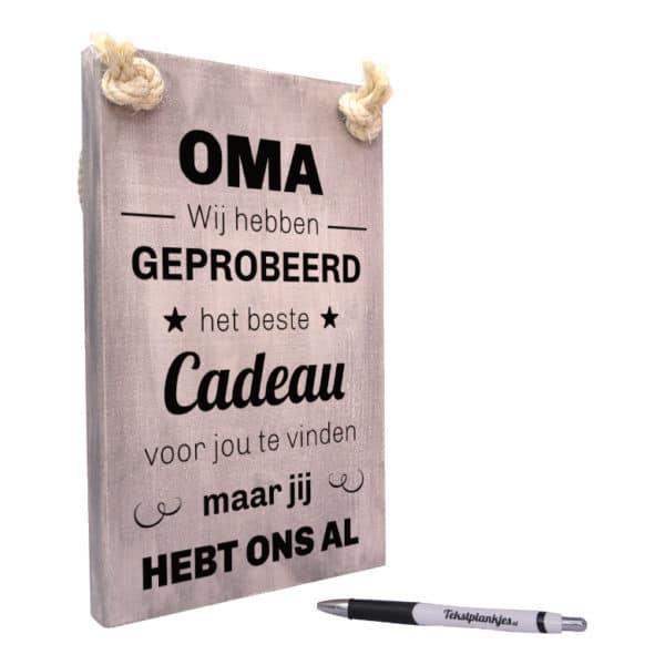 origineel cadeau voor oma - tekstbord - tekst op hout - oma wij hebben geprobeerd het beste cadeau voor jou te vinden maar jij hebt ons al