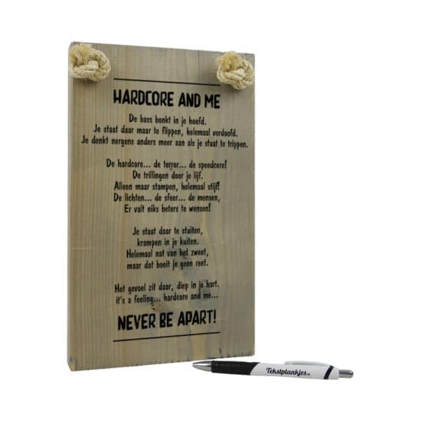 hardcore and me - origineel cadeau - tekstplankje - tekst op hout - tekstbord